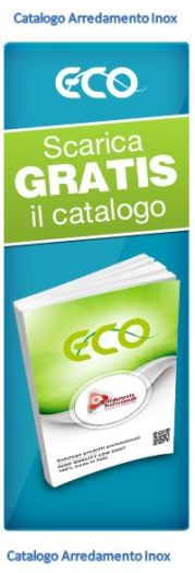 Scarica il catalogo ARREDAMENTO INOX ECO