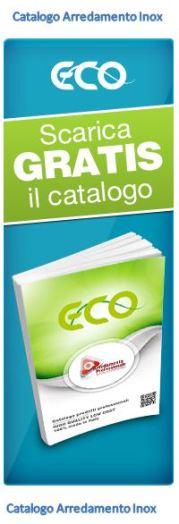 Scarica il catalogo ARREDAMENTO INOX ECO