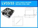 LV33/33A Lavello inox rettangolare diam. 330 x 330 mm incasso con piletta e sifone OMAGGIO